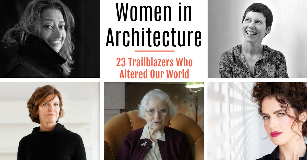 Trailblazing Women in Architecture Who Have Changed Life for the Better