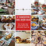 50 Ways To Make Your Thanksgiving Table Decorations Stand Out