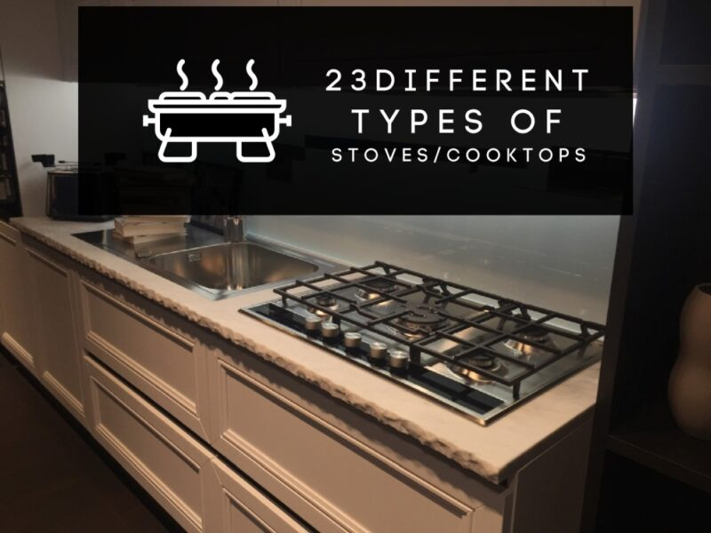 23 Different of Kitchen Types of Stoves You Can Find Nowadays