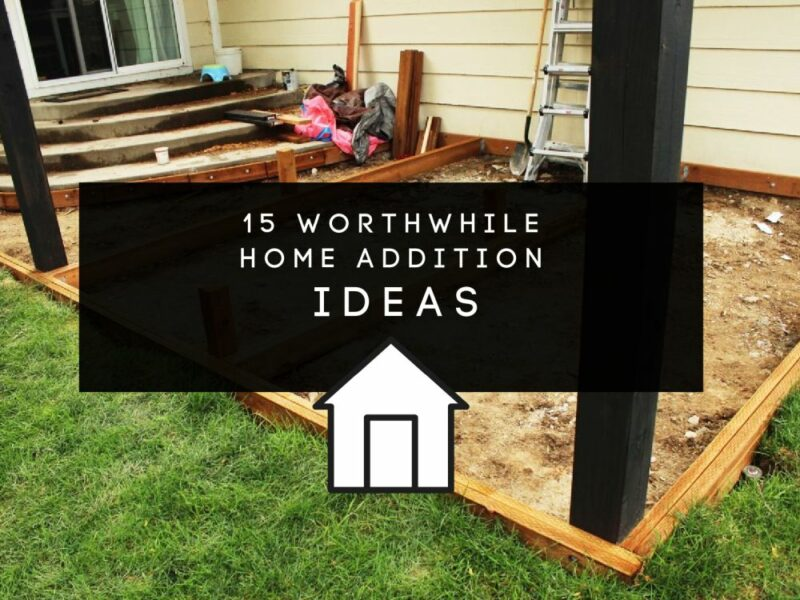 15 Worthwhile Home Additions That Can Increase Home Value