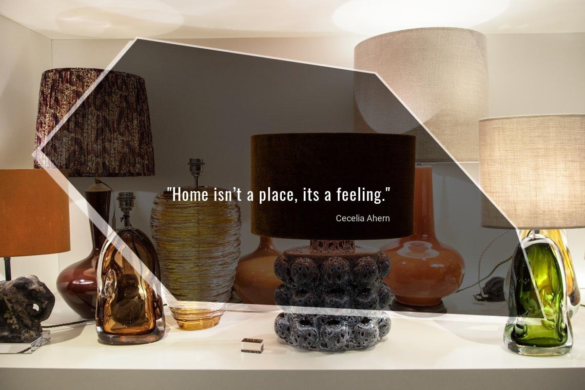Home isn't a place, it's a feeling - Cecelia Ahem