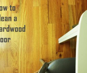 How to Clean Hardwood Floors Like A Pro