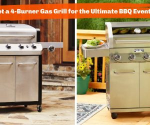 Get a 4-Burner Gas Grill for the Ultimate BBQ Event