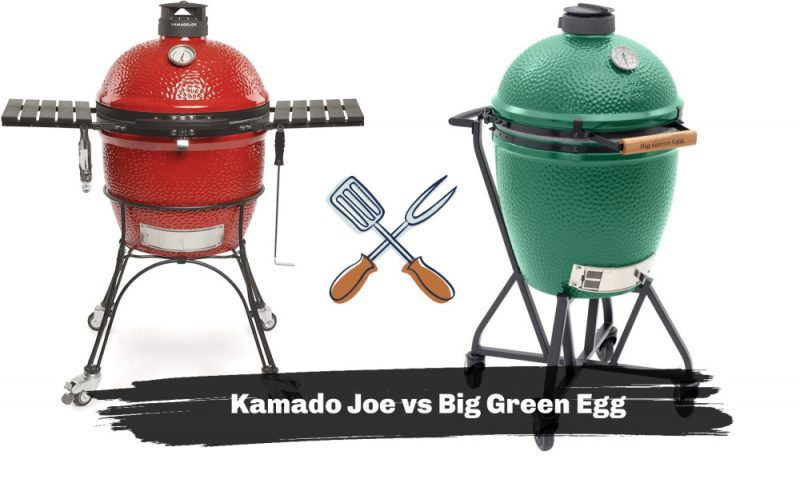 Kamado Joe VS Big Green Egg Grills – Which is the best?