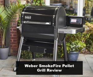 A Close Look at the Weber Smokerfire Pellet Grills