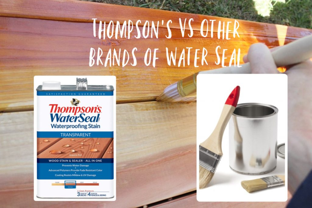 Thompson's VS Other Brands of Water Seal